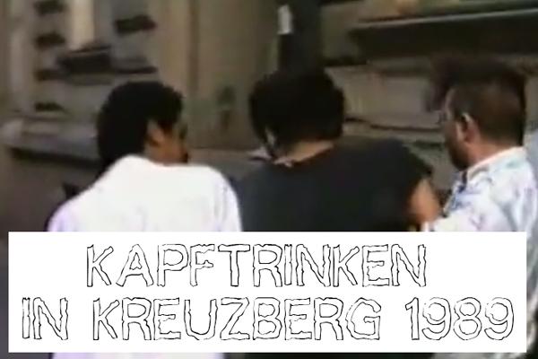 kampftrinken-in-kreuzberg-1989